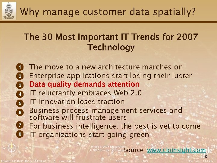 Why manage customer data spatially? The 30 Most Important IT Trends for 2007 Technology