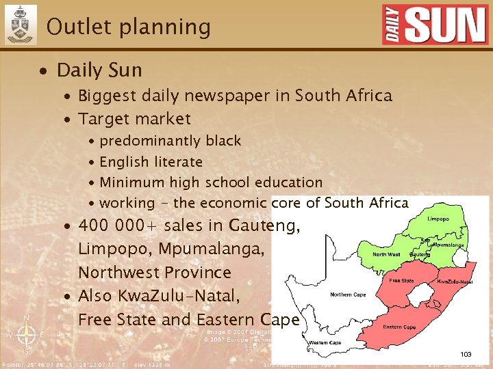 Outlet planning ∙ Daily Sun ∙ Biggest daily newspaper in South Africa ∙ Target