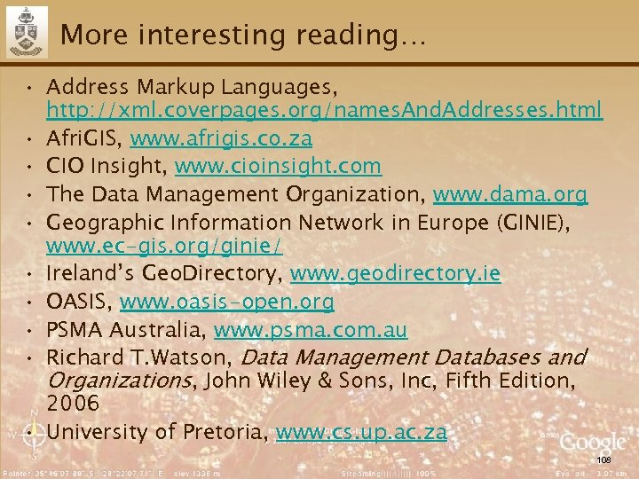 More interesting reading… • Address Markup Languages, http: //xml. coverpages. org/names. And. Addresses. html