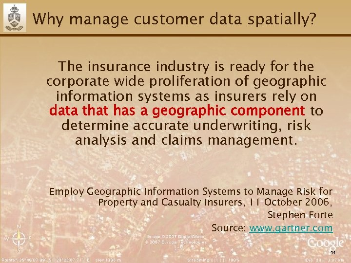 Why manage customer data spatially? The insurance industry is ready for the corporate wide