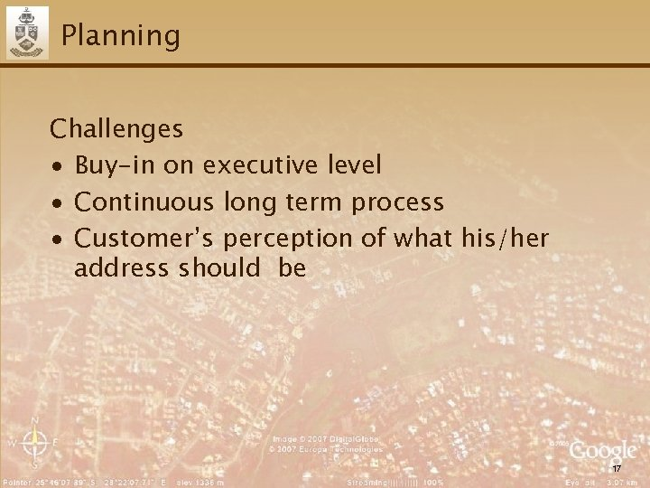 Planning Challenges ∙ Buy-in on executive level ∙ Continuous long term process ∙ Customer's