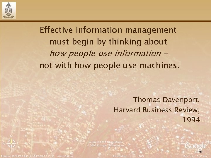 Effective information management must begin by thinking about how people use information – not