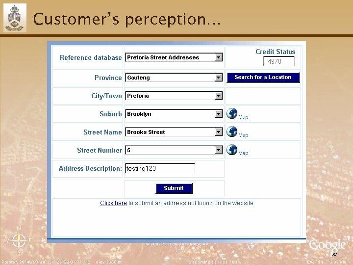 Customer's perception… 87