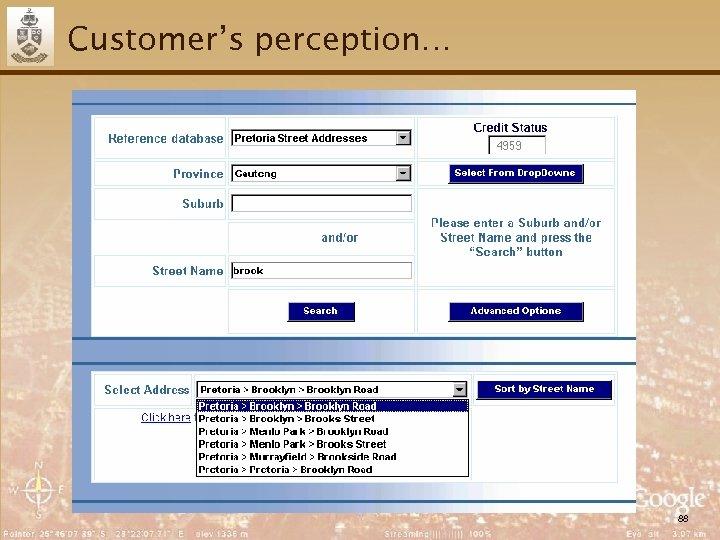 Customer's perception… 88