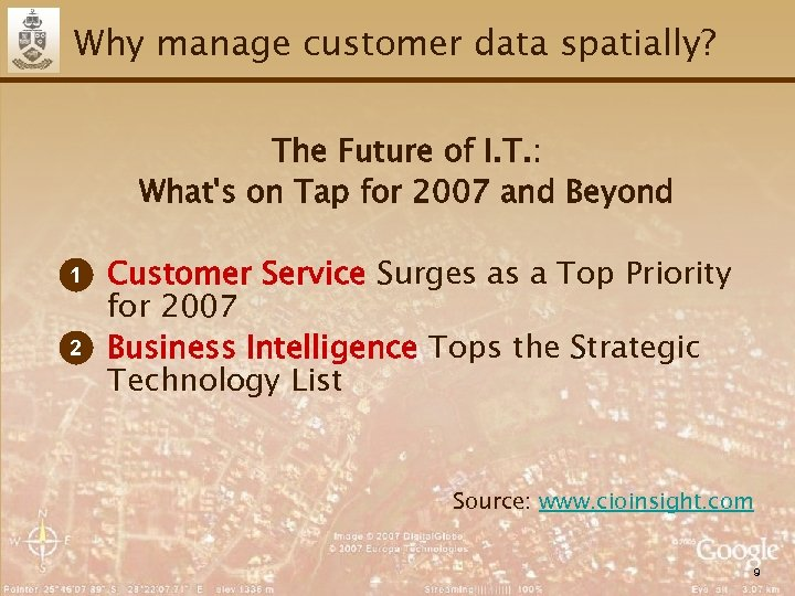 Why manage customer data spatially? The Future of I. T. : What's on Tap