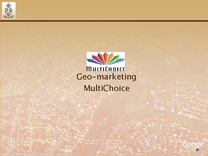 Geo-marketing Multi. Choice 96