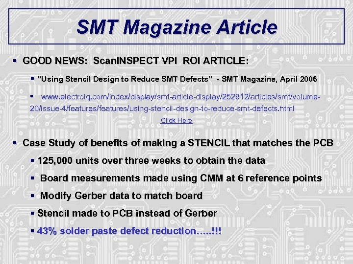 """SMT Magazine Article § GOOD NEWS: Scan. INSPECT VPI ROI ARTICLE: § """"Using Stencil"""