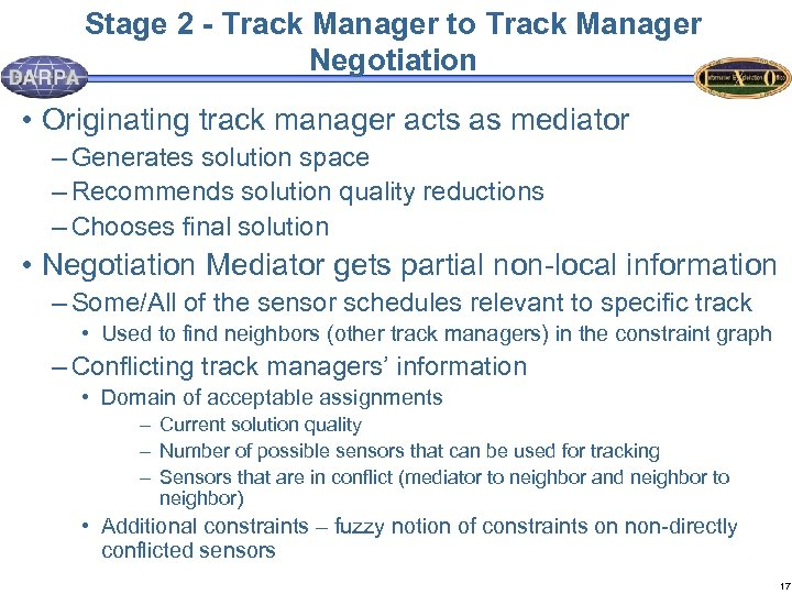 Stage 2 - Track Manager to Track Manager Negotiation • Originating track manager acts