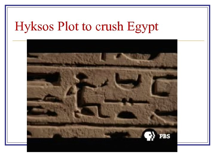 Hyksos Plot to crush Egypt