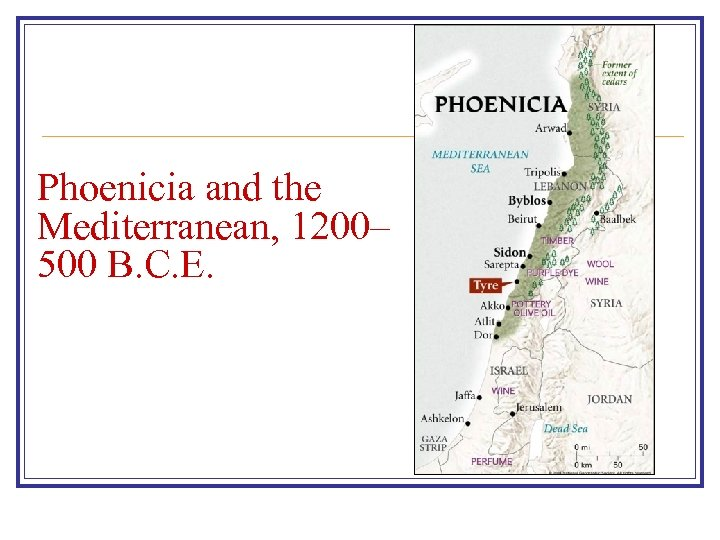 Phoenicia and the Mediterranean, 1200– 500 B. C. E.