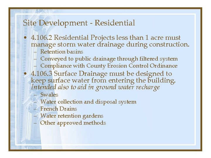 Site Development - Residential • 4. 106. 2 Residential Projects less than 1 acre
