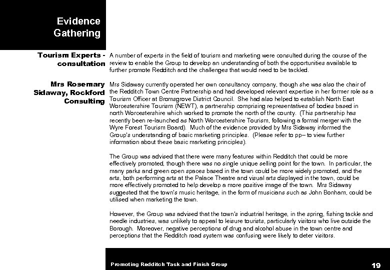 Evidence Gathering Tourism Experts - A number of experts in the field of tourism