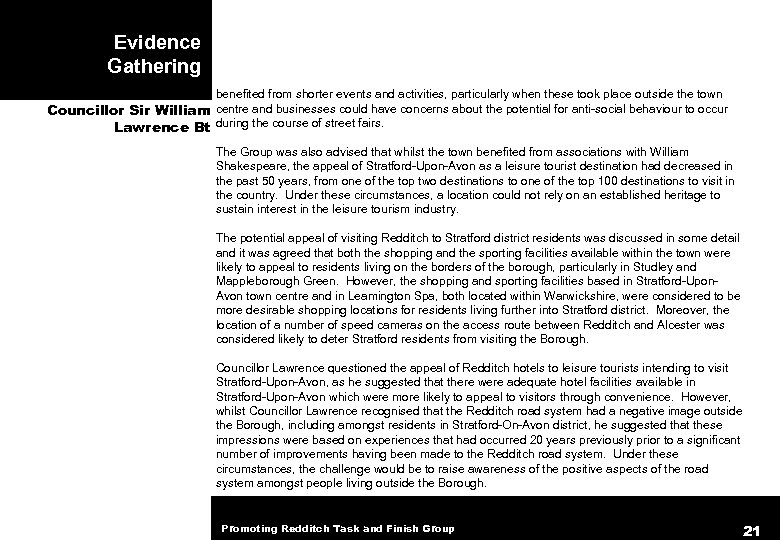Evidence Gathering benefited from shorter events and activities, particularly when these took place outside