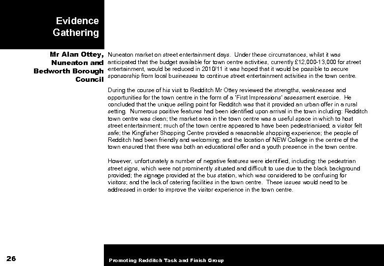 Evidence Gathering Mr Alan Ottey, Nuneaton and Bedworth Borough Council Nuneaton market on street