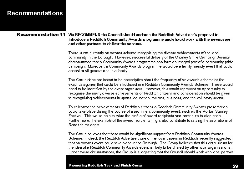 Recommendations Recommendation 11 We RECOMMEND the Council should endorse the Redditch Advertiser's proposal to