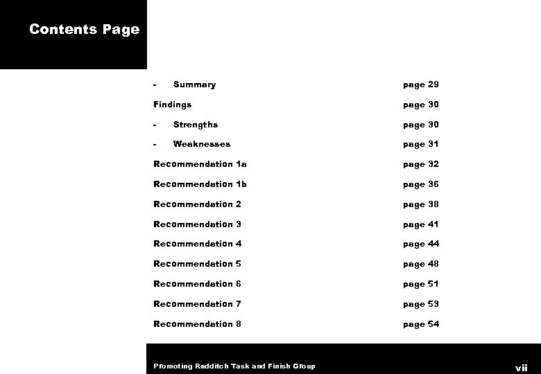 Contents Page - Summary page 29 Findings page 30 - Strengths page 30 -