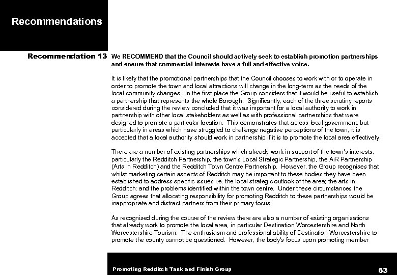 Recommendations Recommendation 13 We RECOMMEND that the Council should actively seek to establish promotion