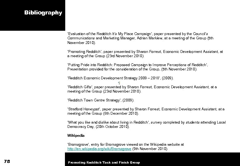 Bibliography 'Evaluation of the Redditch It's My Place Campaign', paper presented by the Council's