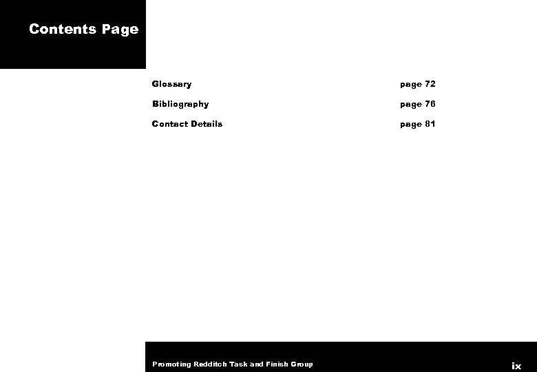 Contents Page Glossary page 72 Bibliography page 76 Contact Details page 81 Promoting Redditch
