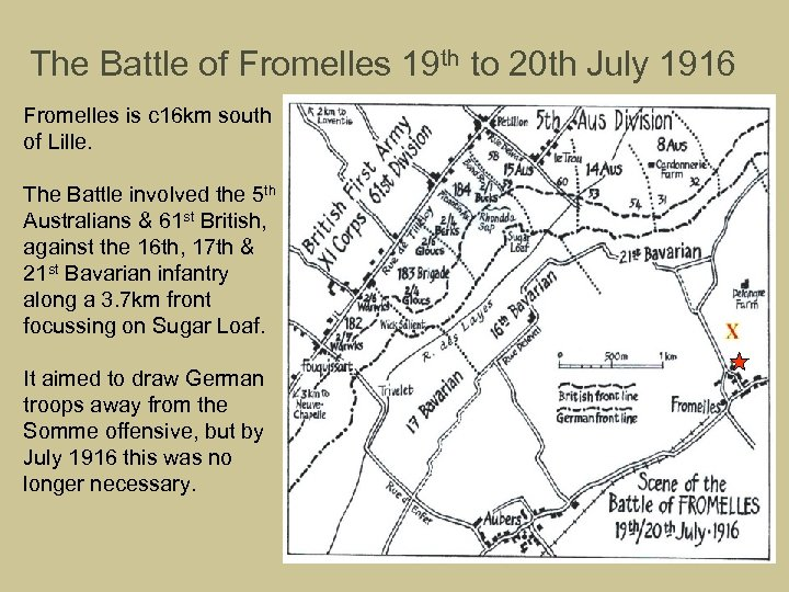 The Battle of Fromelles 19 th to 20 th July 1916 Fromelles is c