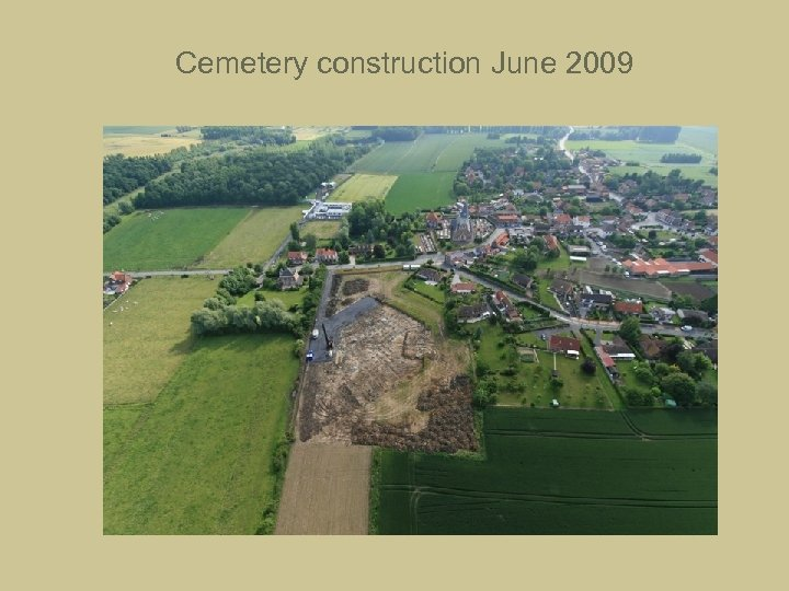 Cemetery construction June 2009