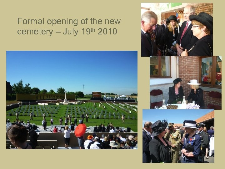 Formal opening of the new cemetery – July 19 th 2010