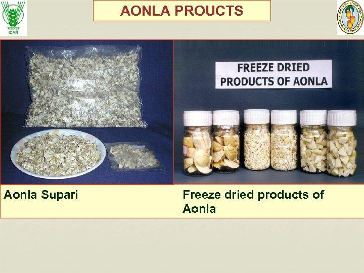 AONLA PROUCTS Aonla Supari Freeze dried products of Aonla