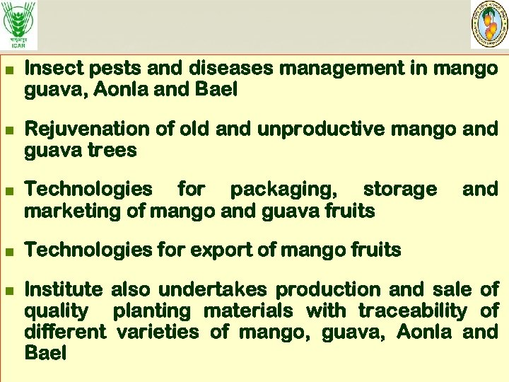 n n n Insect pests and diseases management in mango guava, Aonla and Bael