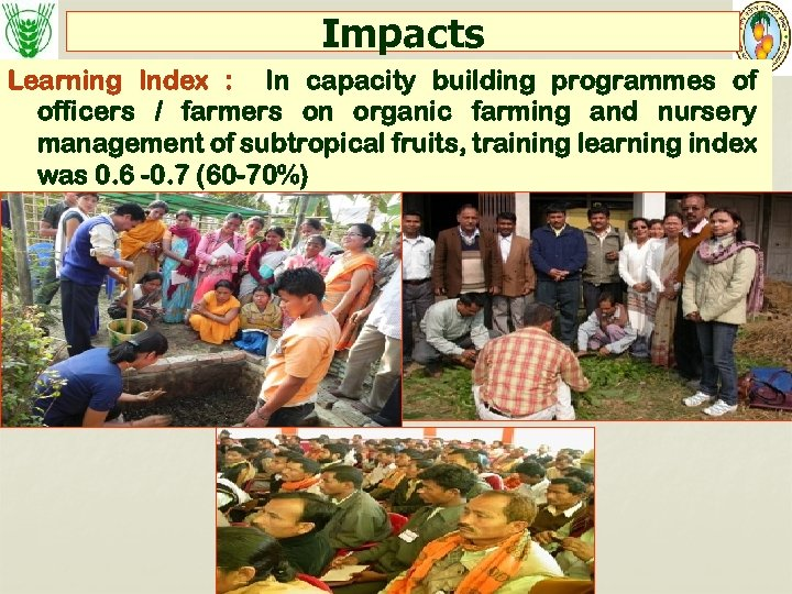 Impacts Learning Index : In capacity building programmes of officers / farmers on organic