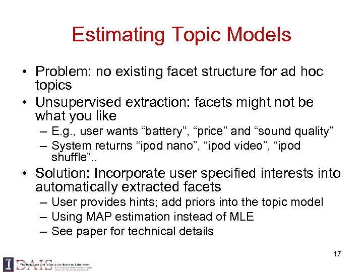 Estimating Topic Models • Problem: no existing facet structure for ad hoc topics •