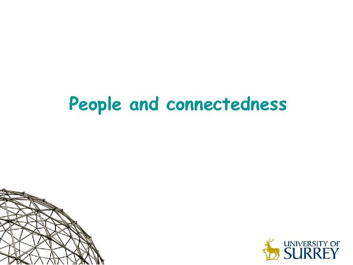People and connectedness