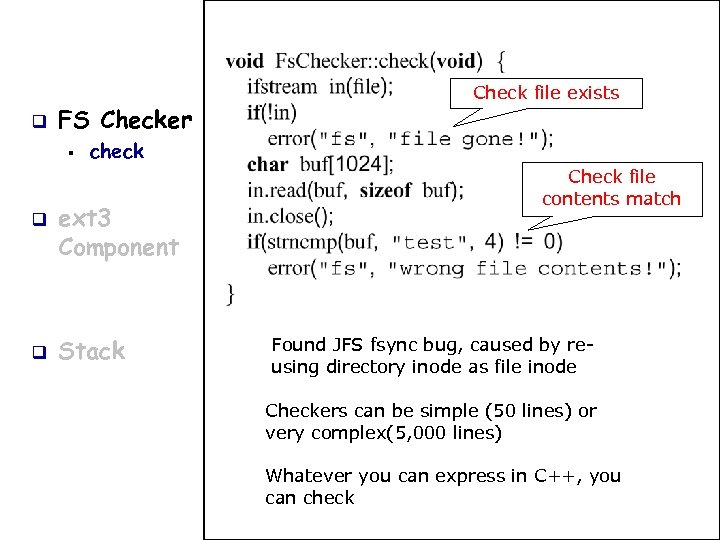 q FS Checker § q q Check file exists check ext 3 Component Stack