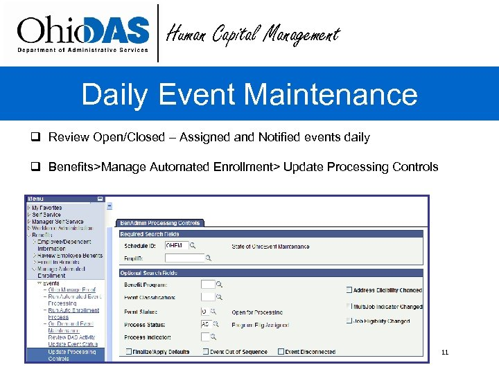 Human Capital Management Daily Event Maintenance q Review Open/Closed – Assigned and Notified events