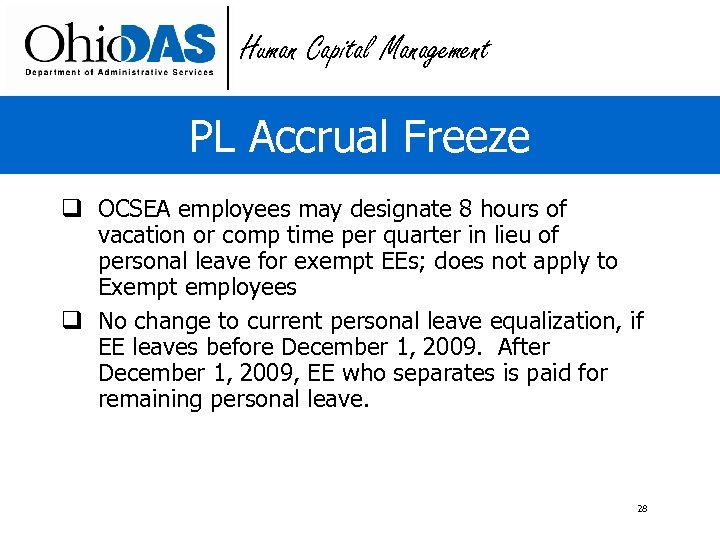 Human Capital Management PL Accrual Freeze q OCSEA employees may designate 8 hours of