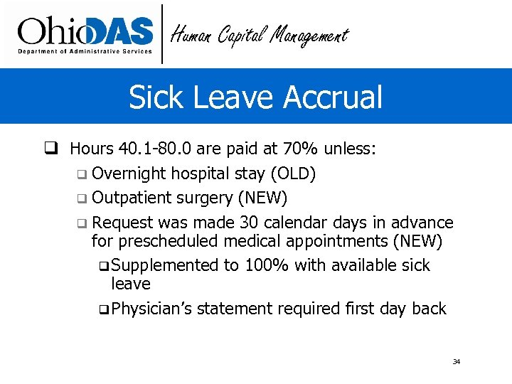 Human Capital Management Sick Leave Accrual q Hours 40. 1 -80. 0 are paid