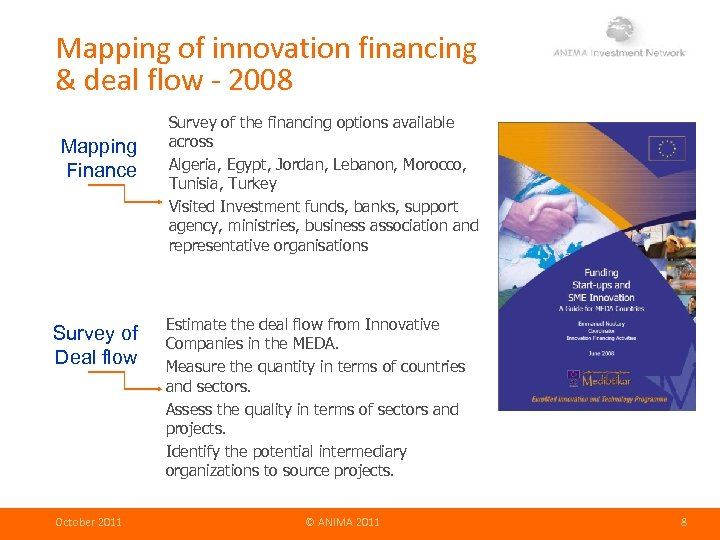 Mapping of innovation financing & deal flow - 2008 Mapping Finance Survey of Deal