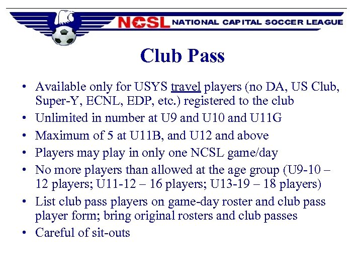 Club Pass • Available only for USYS travel players (no DA, US Club, Super-Y,