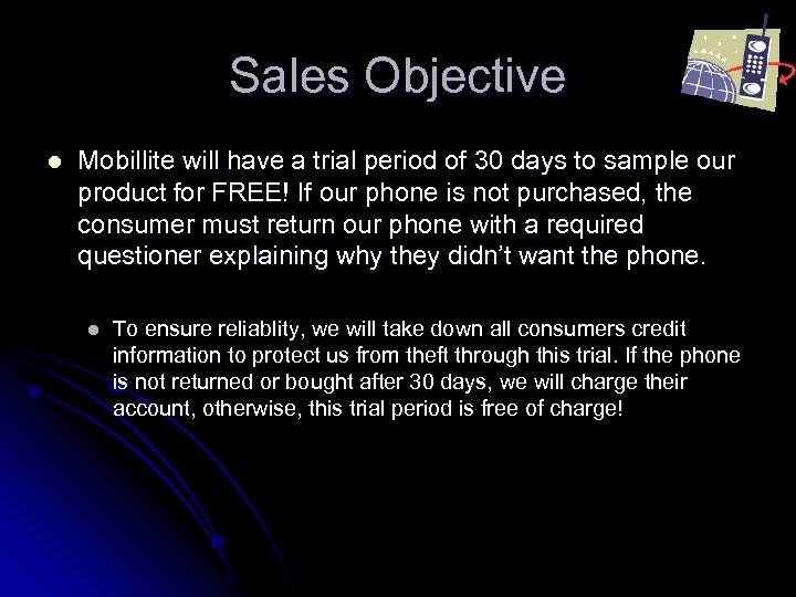 Sales Objective l Mobillite will have a trial period of 30 days to sample