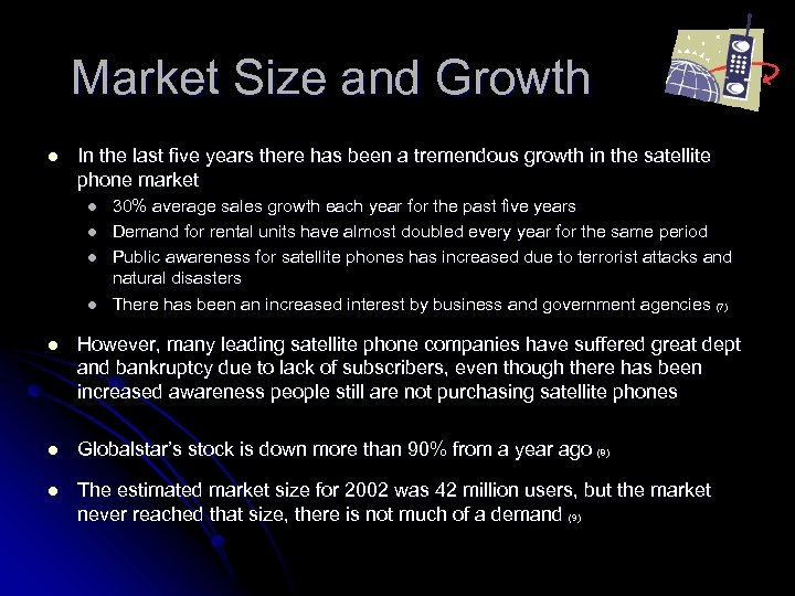 Market Size and Growth l In the last five years there has been a