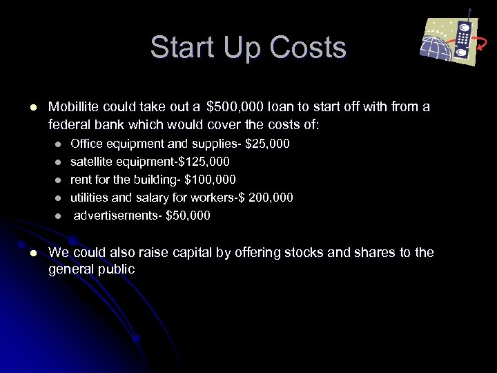 Start Up Costs l Mobillite could take out a $500, 000 loan to start