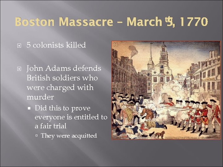 ap boston massacre trials The boston tea party leads to the port act, closing the port of boston to all commerce, and to the quartering of troops in boston march 5, 1774 on the forth anniversary of the boston massacre, john hancock delivers an eloquent and spirited oration to a large crowd.