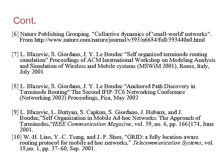 "Cont. [6] Nature Publishing Grouping. ""Collective dynamics of 'small-world' networks"". From http: //www. nature."