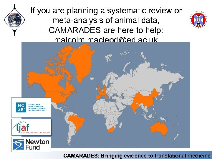 If you are planning a systematic review or meta-analysis of animal data, CAMARADES are