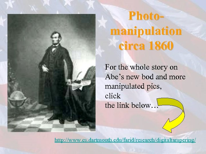 Photomanipulation circa 1860 For the whole story on Abe's new bod and more manipulated