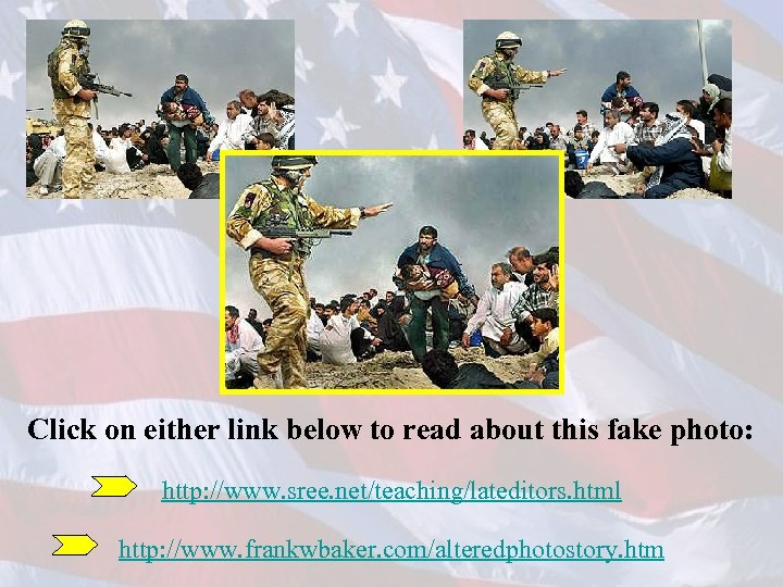 Click on either link below to read about this fake photo: http: //www. sree.