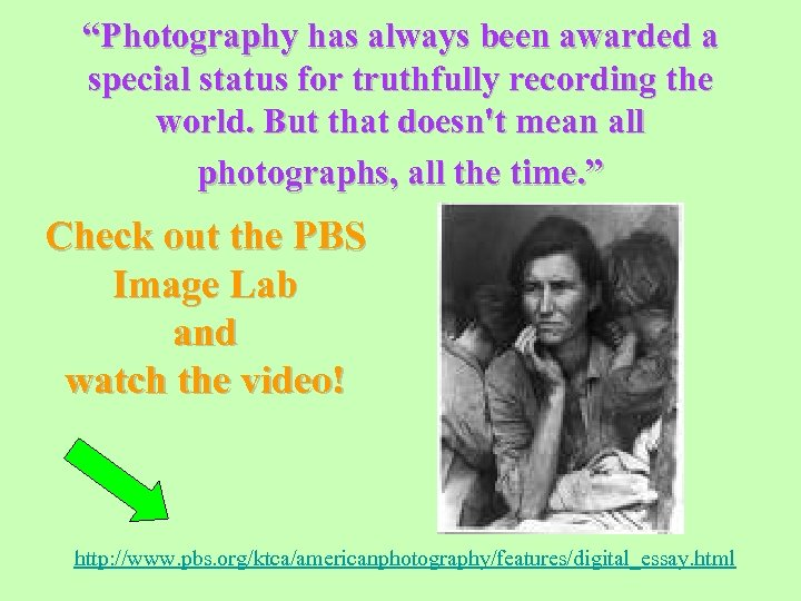 """""""Photography has always been awarded a special status for truthfully recording the world. But"""