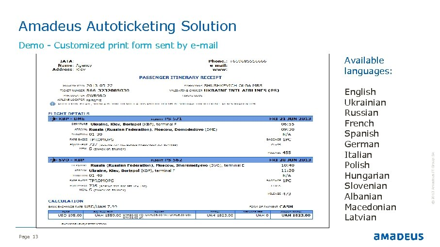 Amadeus Autoticketing Solution Demo - Customized print form sent by e-mail English Ukrainian Russian