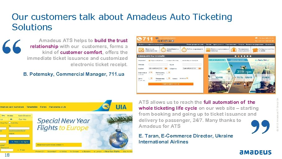 Our customers talk about Amadeus Auto Ticketing Solutions B. Potemsky, Commercial Manager, 711. ua