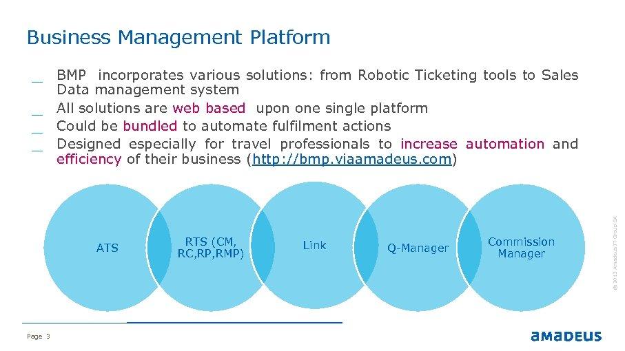 Business Management Platform ATS Page 3 RTS (CM, RC, RP, RMP) Link Q-Manager Commission