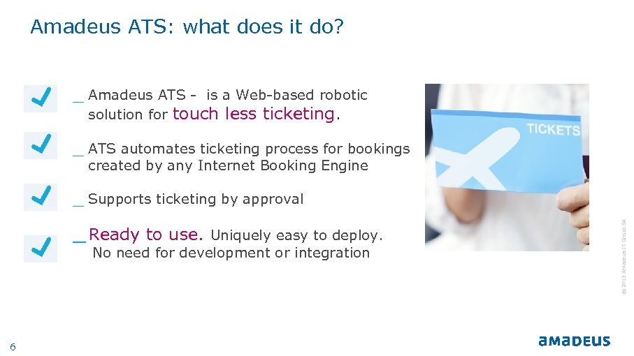 Amadeus ATS: what does it do? _ Amadeus ATS - is a Web-based robotic
